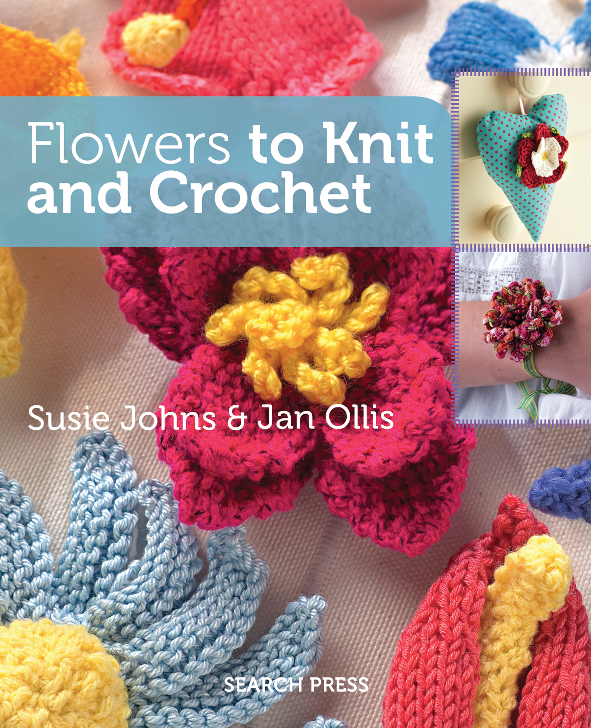 Knitting And Crochet Pattern Books : Search Press Flowers to Knit & Crochet by Susie Johns and Jan Ollis