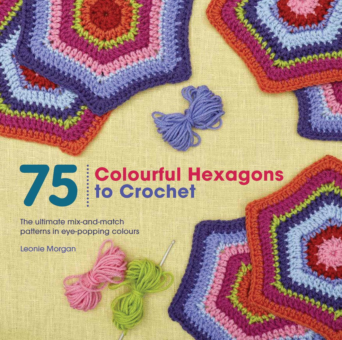 Search Press | 75 Colourful Hexagons to Crochet by Leonie Morgan