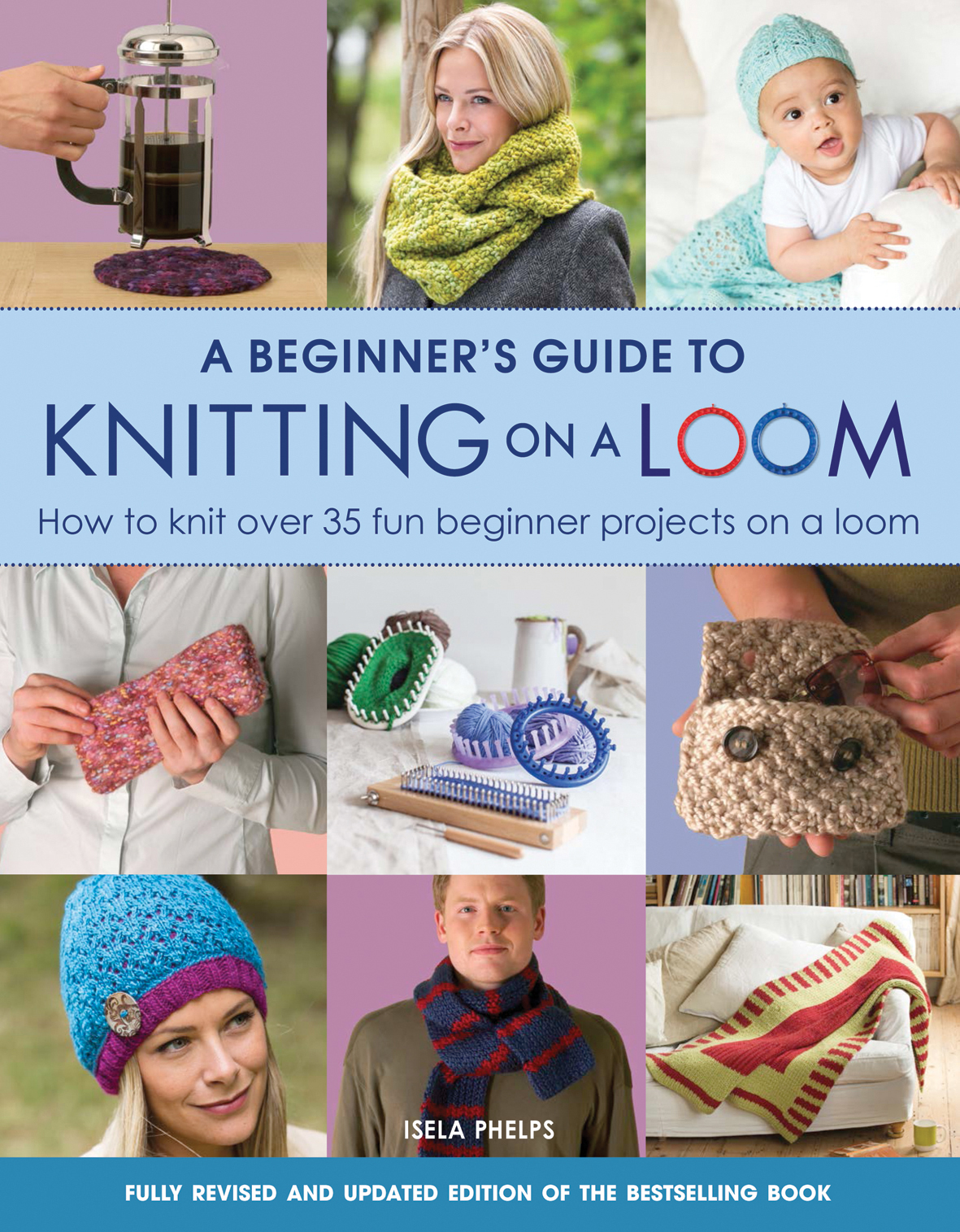Search Press | A Beginner\'s Guide to Knitting on a Loom (New Edition ...
