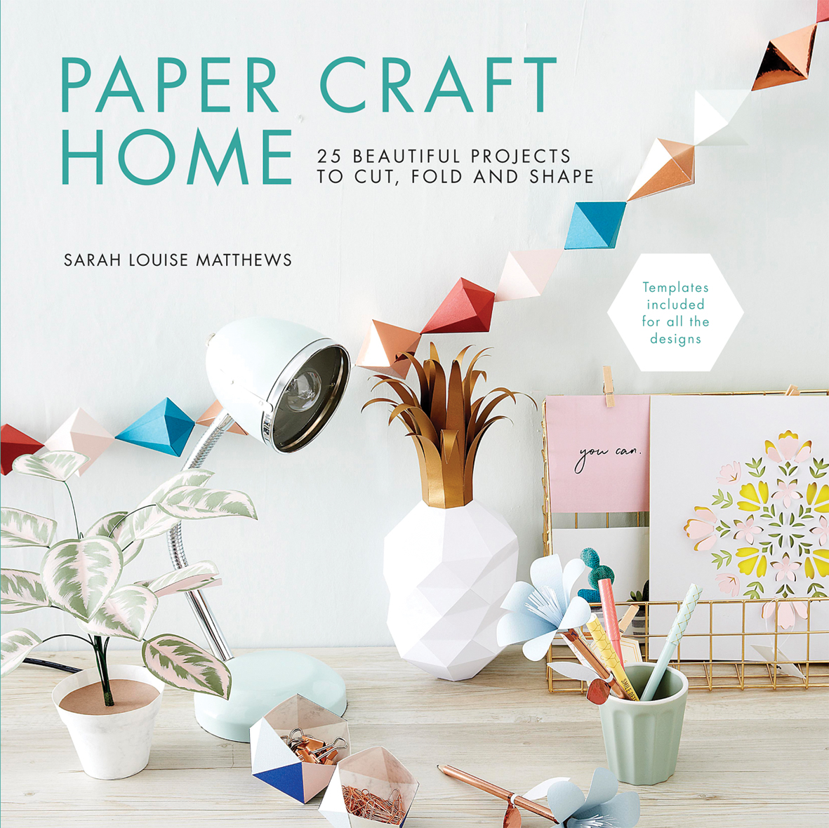 Search Press Paper Craft Home By Sarah Louise Matthews