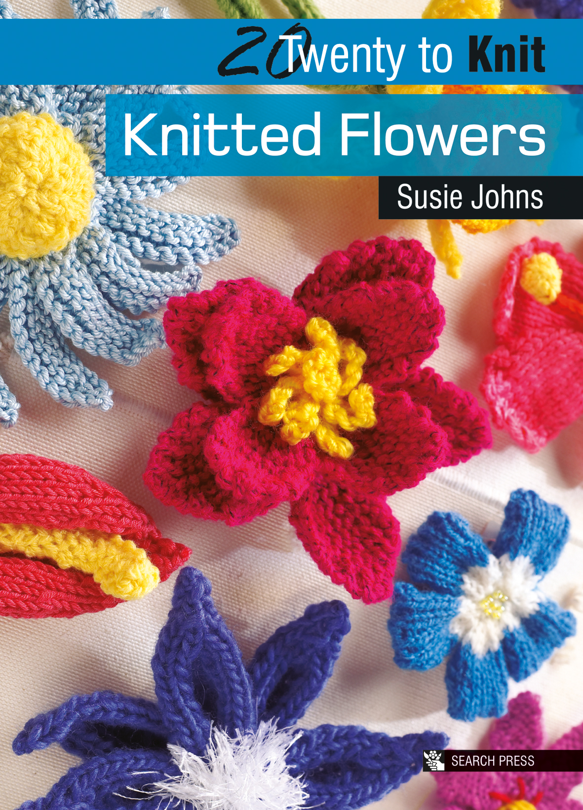 Search Press Twenty To Make Knitted Flowers By Susie Johns Stunning Free Knitted Flower Patterns
