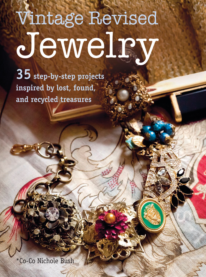 Search press vintage revised jewelry by nichole bush for Jewelry books free download