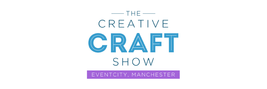 The Creative Craft Show - EventCity, Manchester