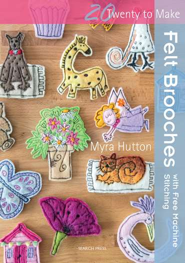 Felt Brooches with Free Machine Stitching