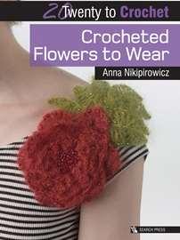 Crocheted Flowers to Wear