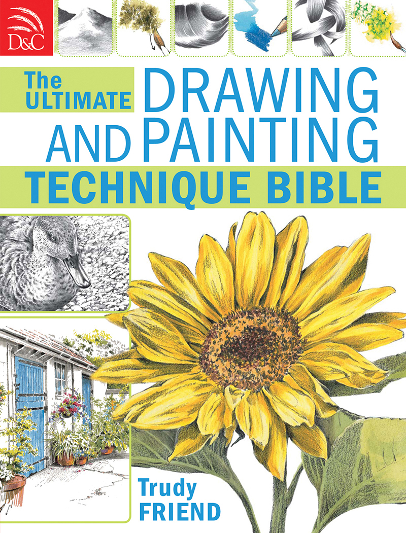 The Ultimate Drawing and Painting Technique Bible