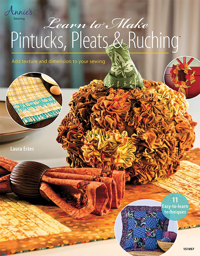 Learn to Make Pintucks, Pleats & Ruching