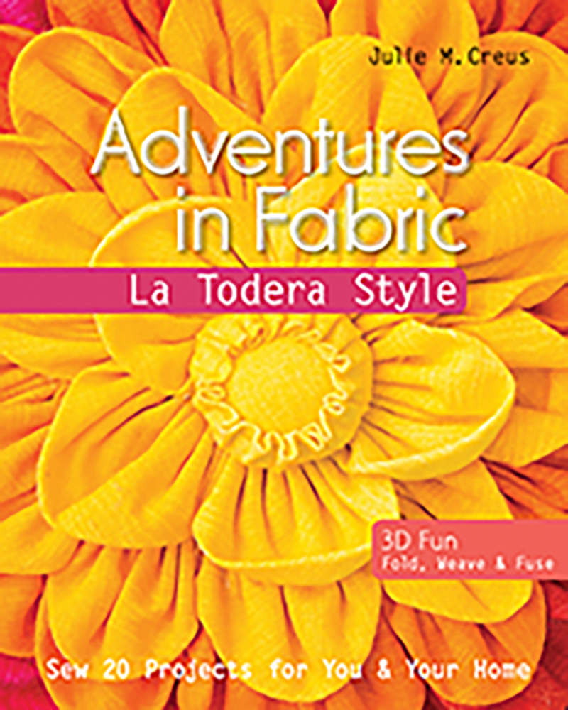 Adventures in Fabric  La Todera Style