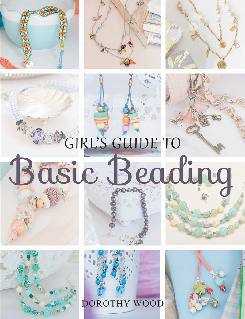 Girl's Guide to Basic Beading