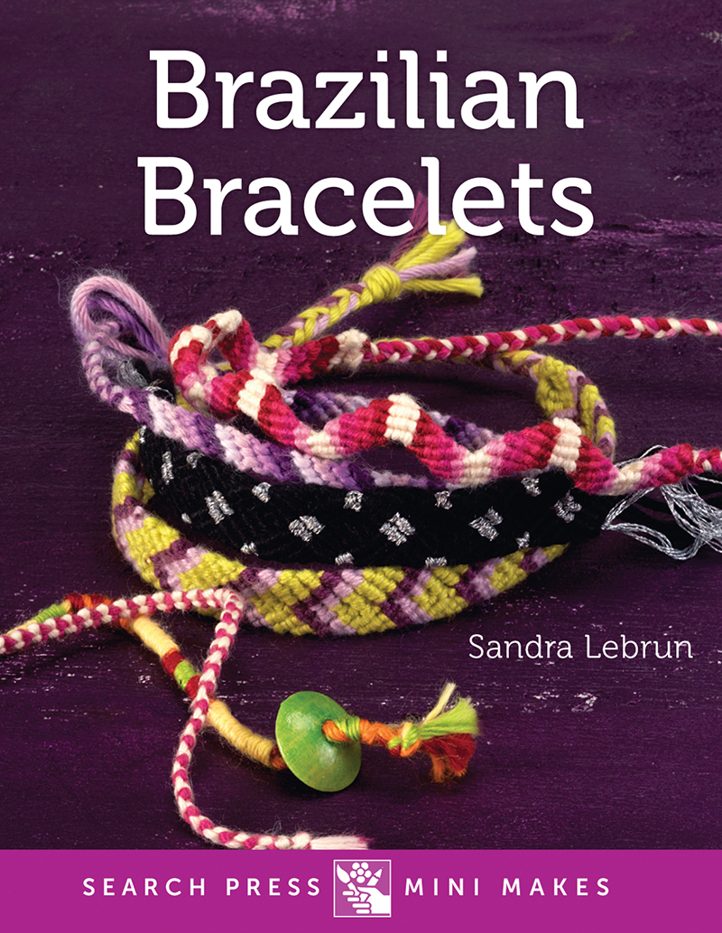 Search Press Mini Makes: Brazilian Bracelets