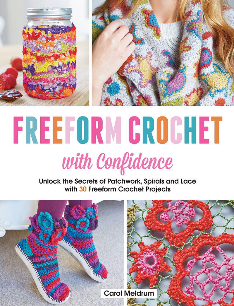 Freeform Crochet with Confidence