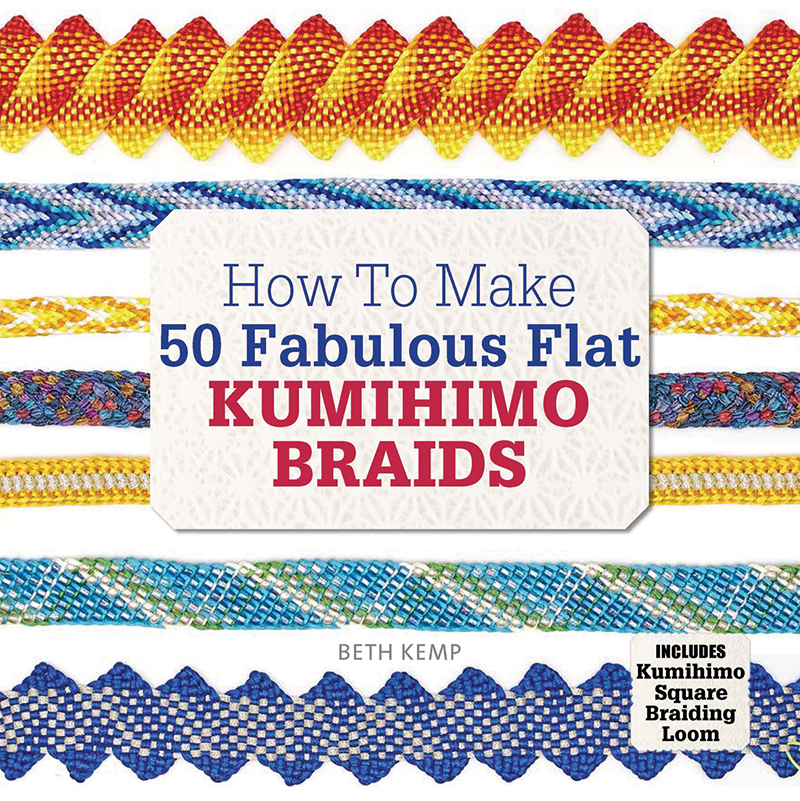 How to Make 50 Fabulous Flat Kumihimo Braids