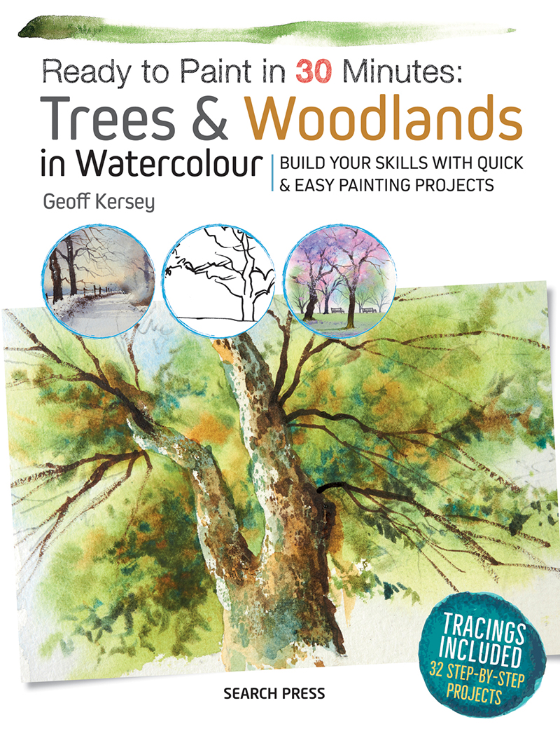 Ready to Paint in 30 Minutes: Trees & Woodlands in Watercolour