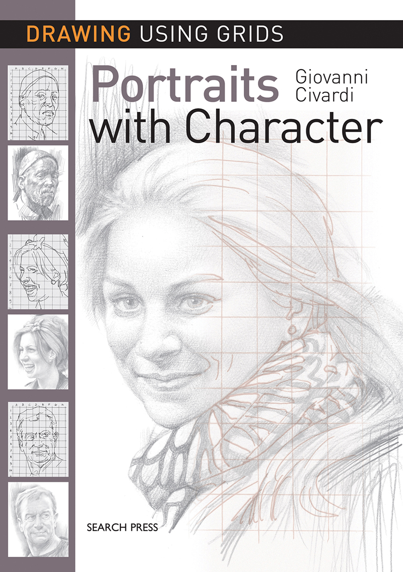 Drawing Using Grids: Portraits with Character