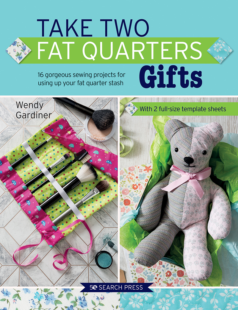 Take Two Fat Quarters: Gifts