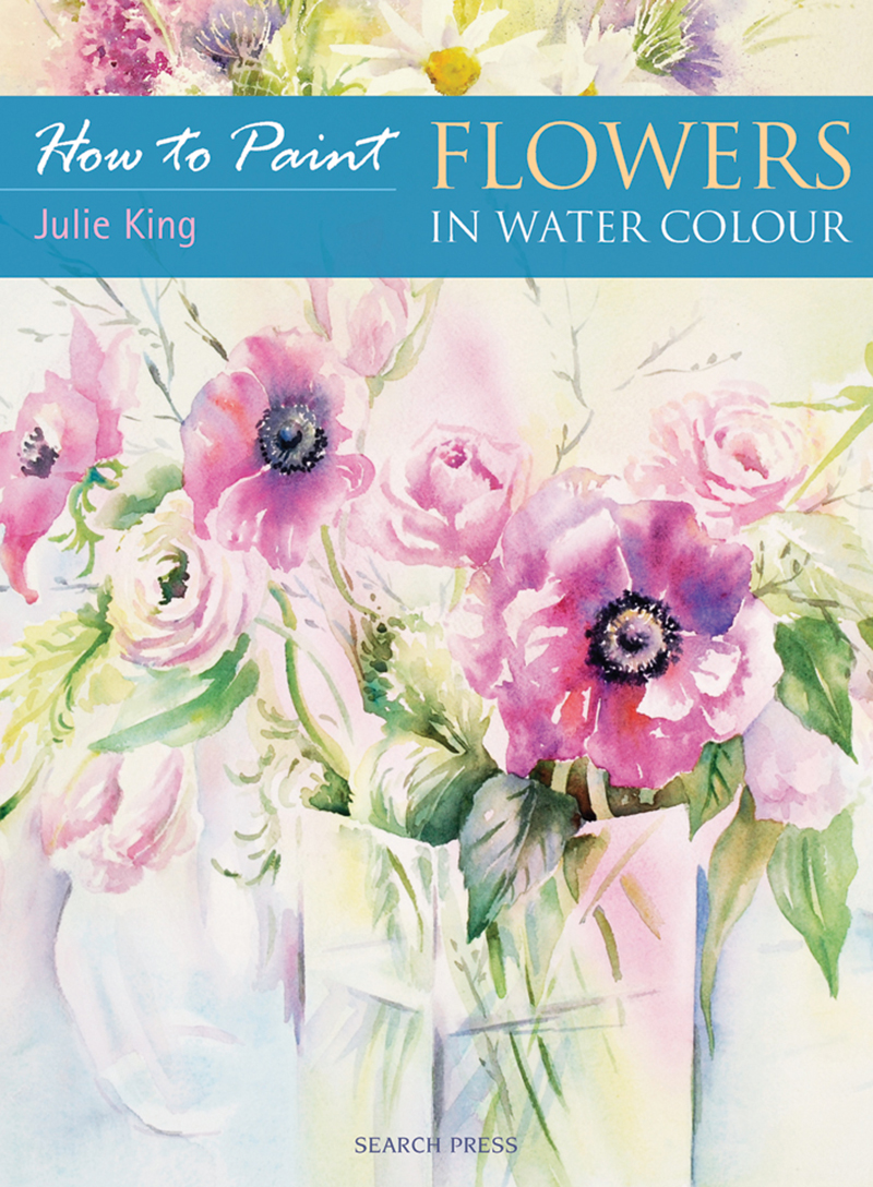 How to Paint: Flowers in Water Colour
