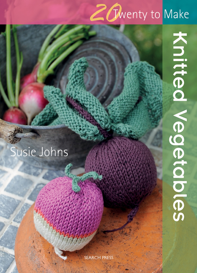Twenty to Make: Knitted Vegetables