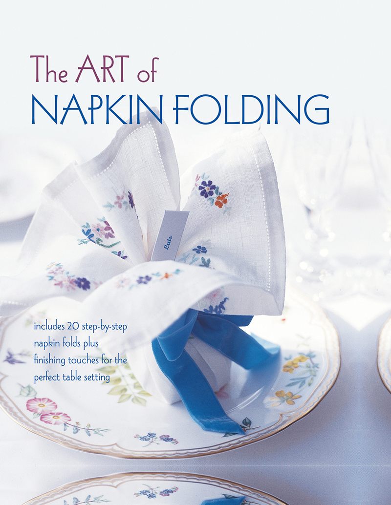 The Art of Napkin Folding