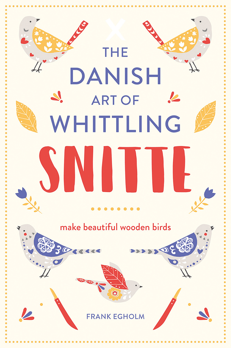 Snitte: The Danish Art of Whittling