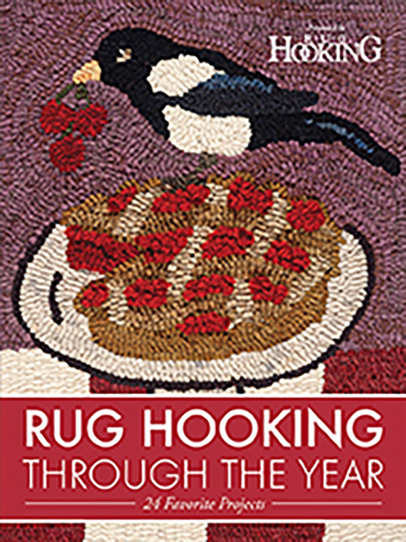 Rug Hooking Through the Year