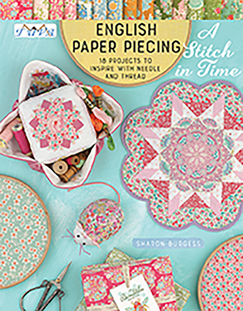 English Paper Piecing - A Stitch in Time