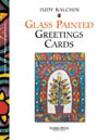 Glass Painted Greetings Cards