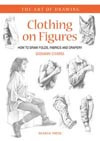 Art of Drawing: Clothing on Figures