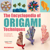 The Encyclopedia of Origami Techniques