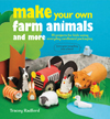 Make Your Own Farm Animals and More