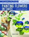 Modern Cake Decorator: Painting Flowers on Cakes